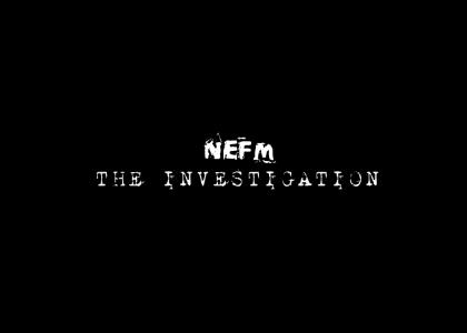 NEFM the investigation*fixed*
