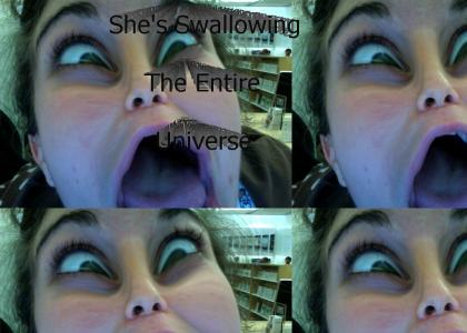 Swallowing The Universe (UPDATED)