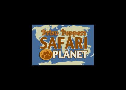 Brian Peppers Safari Planet
