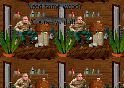 Want some Bush?