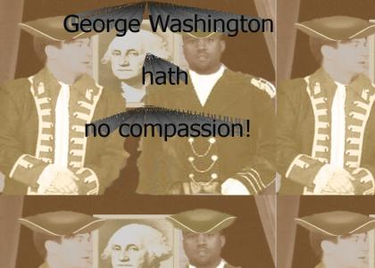 George Washington doesn't care about black people.