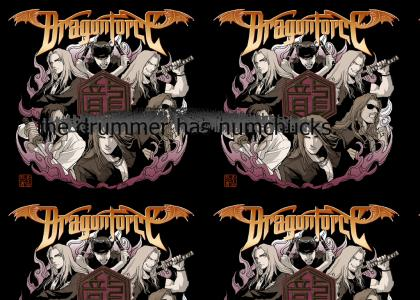 Dragonforce knows karate.