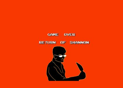 Game Over The Return of Shannon