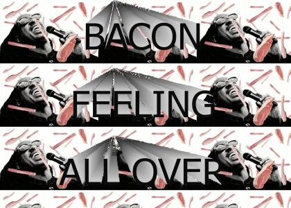 that bacon feeling