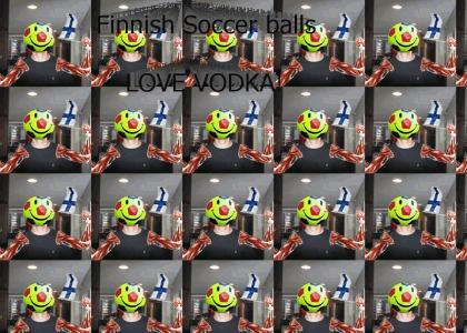 Finnish soccer balls love vodka