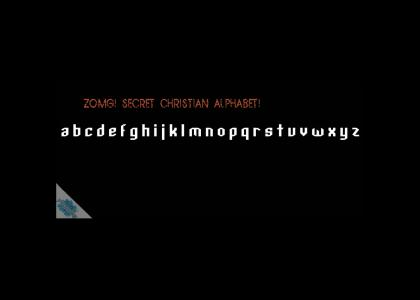 YHTMOAG - Secret Christian Alphabet!