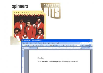 I'm writing the Spinners.