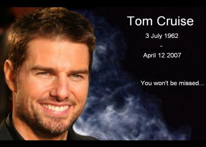 R.I.P. Tom Cruise