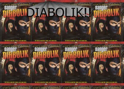 DIABOLIK!