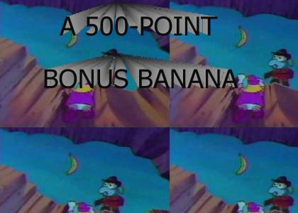 A 500-POINT BONUS BANANA