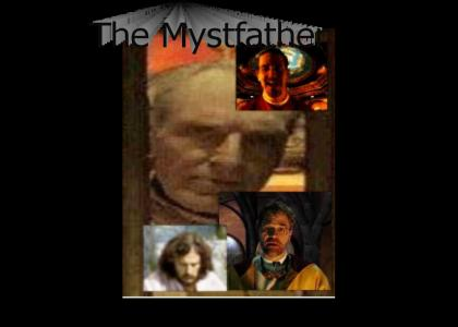 The Mystfather
