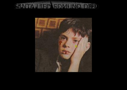 EDMUND NO!!!