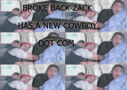 Broke Back Zack Has A New Cowboy