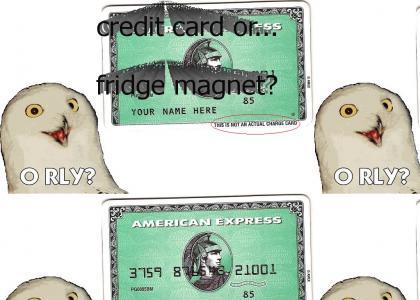 American Express, O RLY?