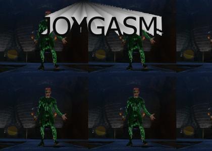 JOYGASM!