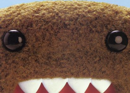 Domo-Kun Stares into your soul