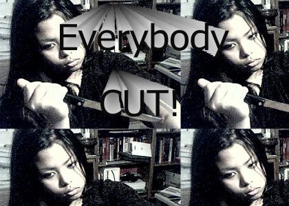 Everybody CUT!