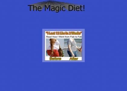 The Magic Diet!