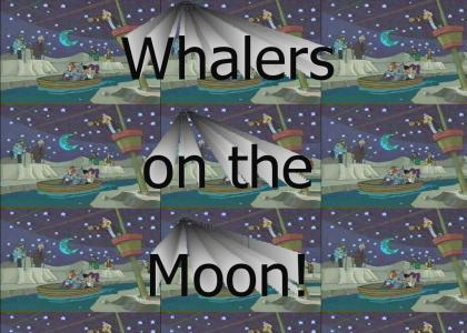 Whalers on the Moon