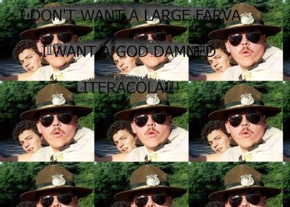 I DON'T WANT A LARGE FARVA