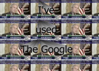 Bush uses The Google