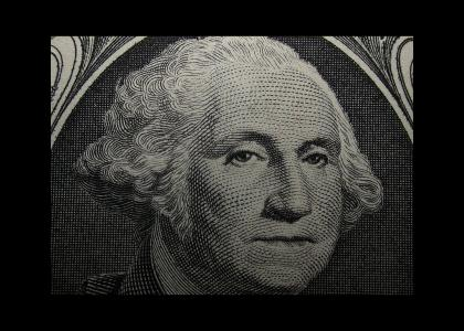 George Washington stares into your soul