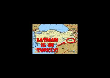 Batman is in Turkey!