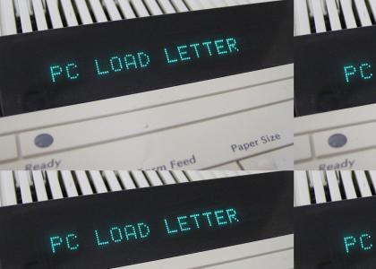 PC Load Letter?