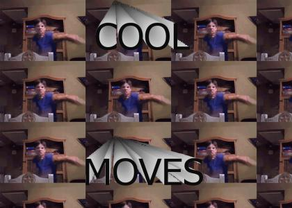COOL MOVES