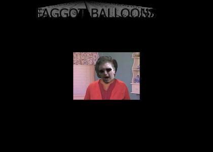 Faggot Balloons