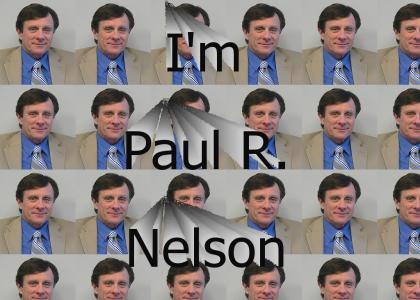 I'm Paul R Nelson