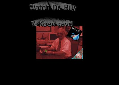 KOENTMND: Dr. Billy V. Koen raves!