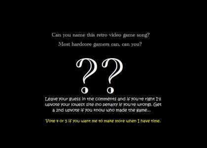 Name that Video Game Song #3 (before I learned how to update a single ytmnd)
