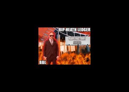 HEATH LEDGER. BBL.