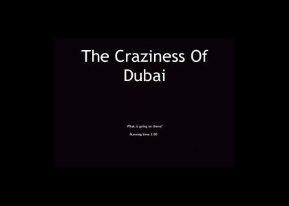 The Craziness of Dubai [NOW IN STEREO!]