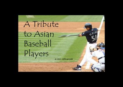 A Tribute to Asian Baseball Players