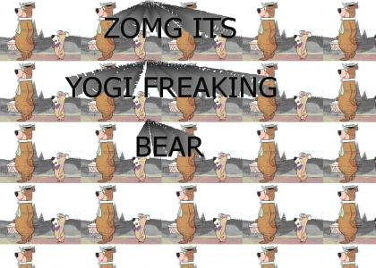 ZOMG ITS YOGI FREAKING BEAR