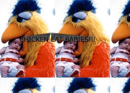 CHICKEN EAT BABIES!!!