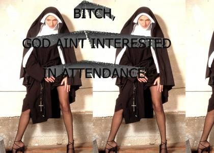 God Ain't Interested In Attendance