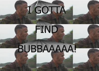 I Gotta Find Bubba!
