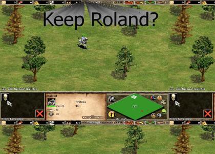 Keep Roland?