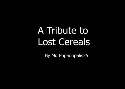 A Tribute To Lost Cereals UPDATESx4