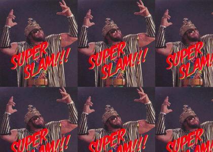 SUPER SLAM: 8 mixes (reload plz)