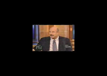 Dr Phil explains the situation