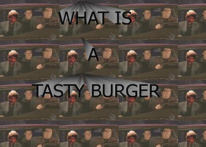 What is a tasty burger?