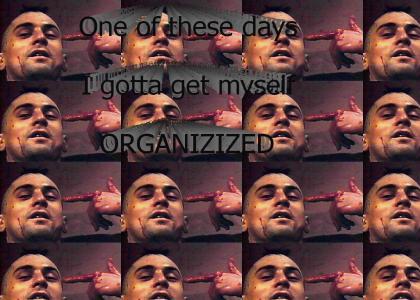 Travis gets himself organizized