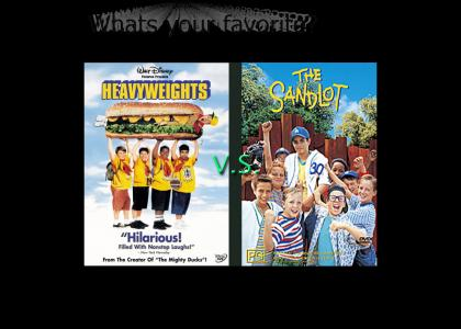 Heavyweights VS The Sandlot