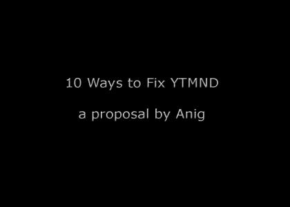 10 Ways to fix YTMND: a proposal