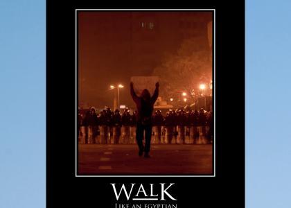 Walk Like an Egyptian
