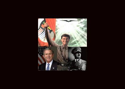 Bill Gates: The son of bush and hitler